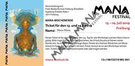 Mana Festival Weekend 13. und 14.7.19