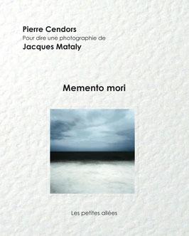 Cendors / Mataly, Memento mori