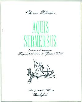 Aquis submersus, Olivier Dhénin
