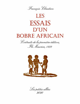 Jean-François Chrestien, Les essais d'un bobre africain