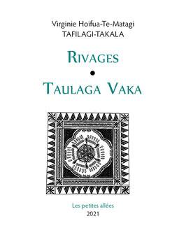 Virginie Tafilagi-Takala, Rivages
