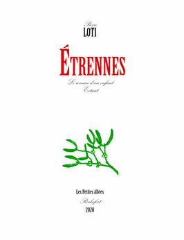 Pierre Loti, Etrennes