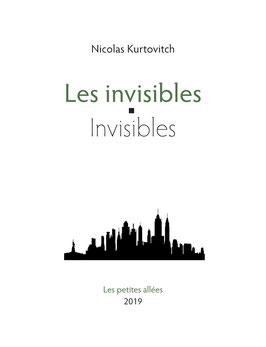 Nicolas Kurtovitch, Les invisibles / Invisibles