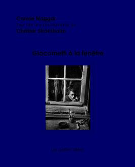 Naggar / Strömholm, Giacometti à la renêtre