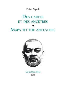 Peter Sipeli, Des cartes et des ancêtres / Maps to the Ancestors