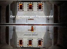 Bildband - Der Landsberger Frauenwald