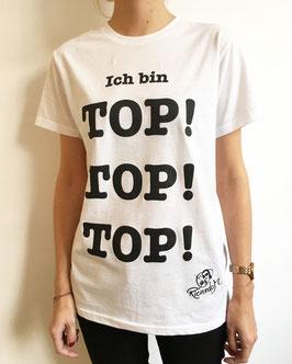 """Das """"Ich bin TOP! TOP! TOP!""""-Shirt!"""