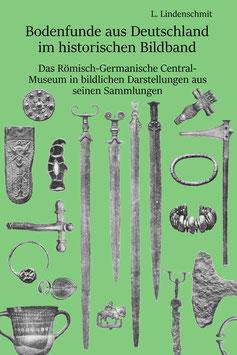 Bodenfunde aus Deutschland im historischen Bildband.