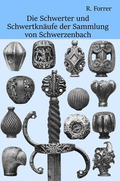 Schwerter und Schwertknäufe der Sammlung von Schwerzenbach