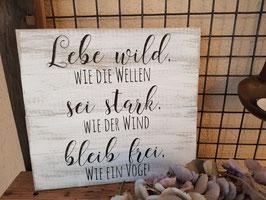 Lebe wild, bleib frei