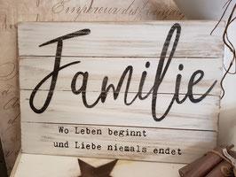Familie - Wo leben beginnt