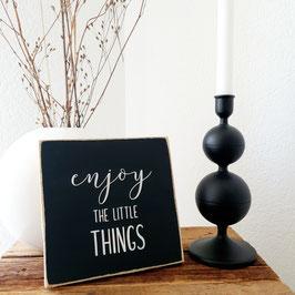 Enjoy the little things - Quadrat