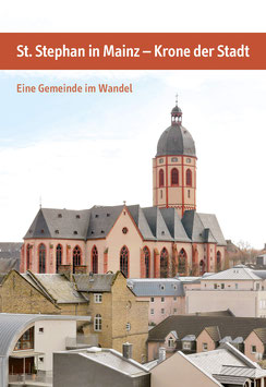 St. Stephan in Mainz – Krone der Stadt