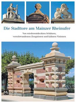 Die Stadttore am Mainzer Rheinufer