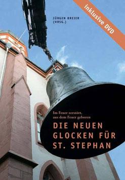 Die neuen Glocken für St. Stephan
