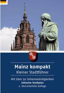 Mainz kompakt – kleiner Stadtführer in Deutsch oder Englisch