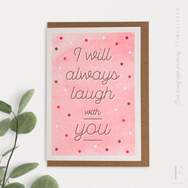 KARAOKE INSPIRED // I will always laugh with you (FluoRed/Copper)