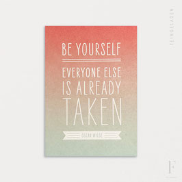 FINE QUOTES // Be Yourself (Oscar Wilde)