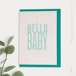 FANCY TYPE // Hello Baby (verschiedene Farben)