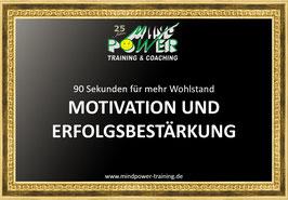 MOTIVATION UND ERFOLGSBESTÄRKUNG