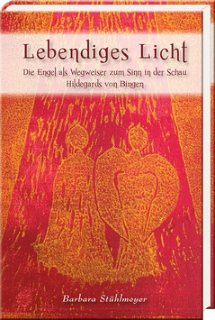 Barbara Stühlmeyer: Lebendiges Licht