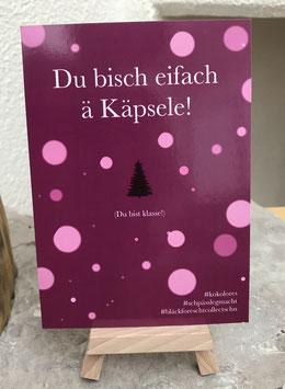 Postkarte Bläckforescht 09 - Du bisch eifach ä Kapsele!