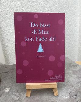 Postkarte Bläckforescht 03 - Do bisst die Mus kon Fade ab!