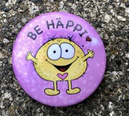 411/1 Button Be Häppi!