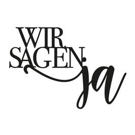 """Vaessen Creative by Mundart Stempel-Stanzform """"wir sagen ja"""""""