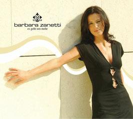 BARBARA ZANETTI Es geht um mehr CD / Pop deutsch, italienisch, englisch