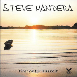 STEVE MANDERA timeout - auszeit CD
