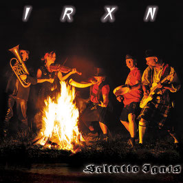 IRXN Saltatio Ignis CD / Mundart Folk Rock