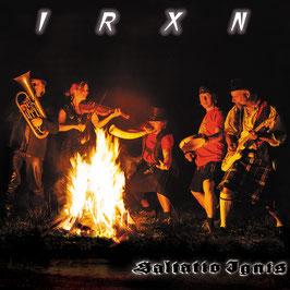IRXN Saltatio Ignis CD / Mundart Folk Rock
