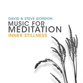 DAVID & STEVE GORDON Inner Stillness (Music For Meditation) CD / Yoga / Massage / Relaxation