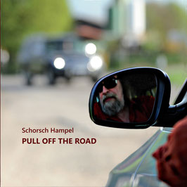 SCHORSCH HAMPEL Pull Off The Road CD / Pop Instrumental / Blues / Guitar Music