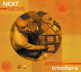 ANTONIO TRINCHERA Next Move CD / Gitarre / Electronic