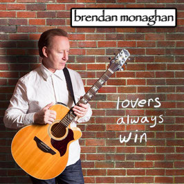 BRENDAN MONAGHAN lovers always win CD / Singer-Songwriter Irland