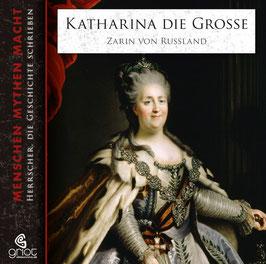 KATHARINA DIE GROSSE - ZARIN VON RUSSLAND  - Elke Bader - 3 CD mit 16-seitigem, bebildertem Booklet / Biografie