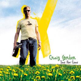 CRAIG GERBER Time Has Come CD / Pop Rock