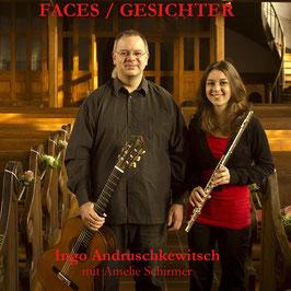 ANDRUSCHKEWITSCH & SCHIRMER Faces - Gesichter CD / Gitarre / Querflöte