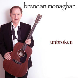BRENDAN MONAGHAN unbroken CD / Singer-Songwriter Irland