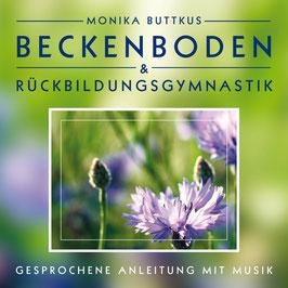 BECKENBODEN & RÜCKBILDUNGSGYMNASTIK Monika Buttkus CD
