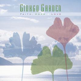 GINKGO GARDEN Faith, Hope & Love CD / Ambient / World Fusion