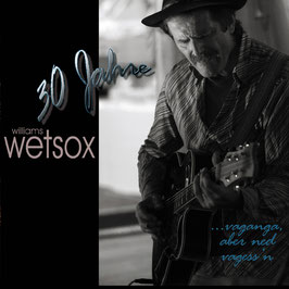 WILLIAMS WETSOX ...Vaganga, aba ned vagess'n DOPPEL-CD / Blues