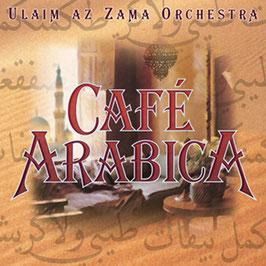 ULAIM AZ ZANA ORCHESTRA Café Arabica CD / Instrumental / Ambient / Trance