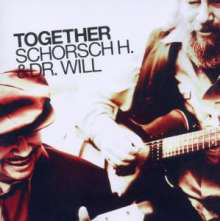 SCHORSCH HAMPEL & DR. WILL Together CD / Mundart-Blues