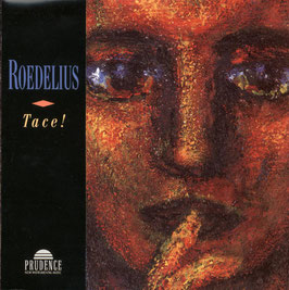 ROEDELIUS Tace! CD