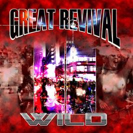 GREAT REVIVAL Wild CD
