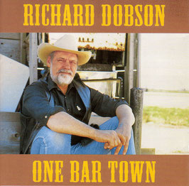 RICHARD DOBSON One Bar Town CD