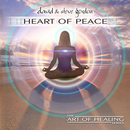 DAVID & STEVE GORDON Heart of Peace CD / Yoga / Spa-Behandlungen